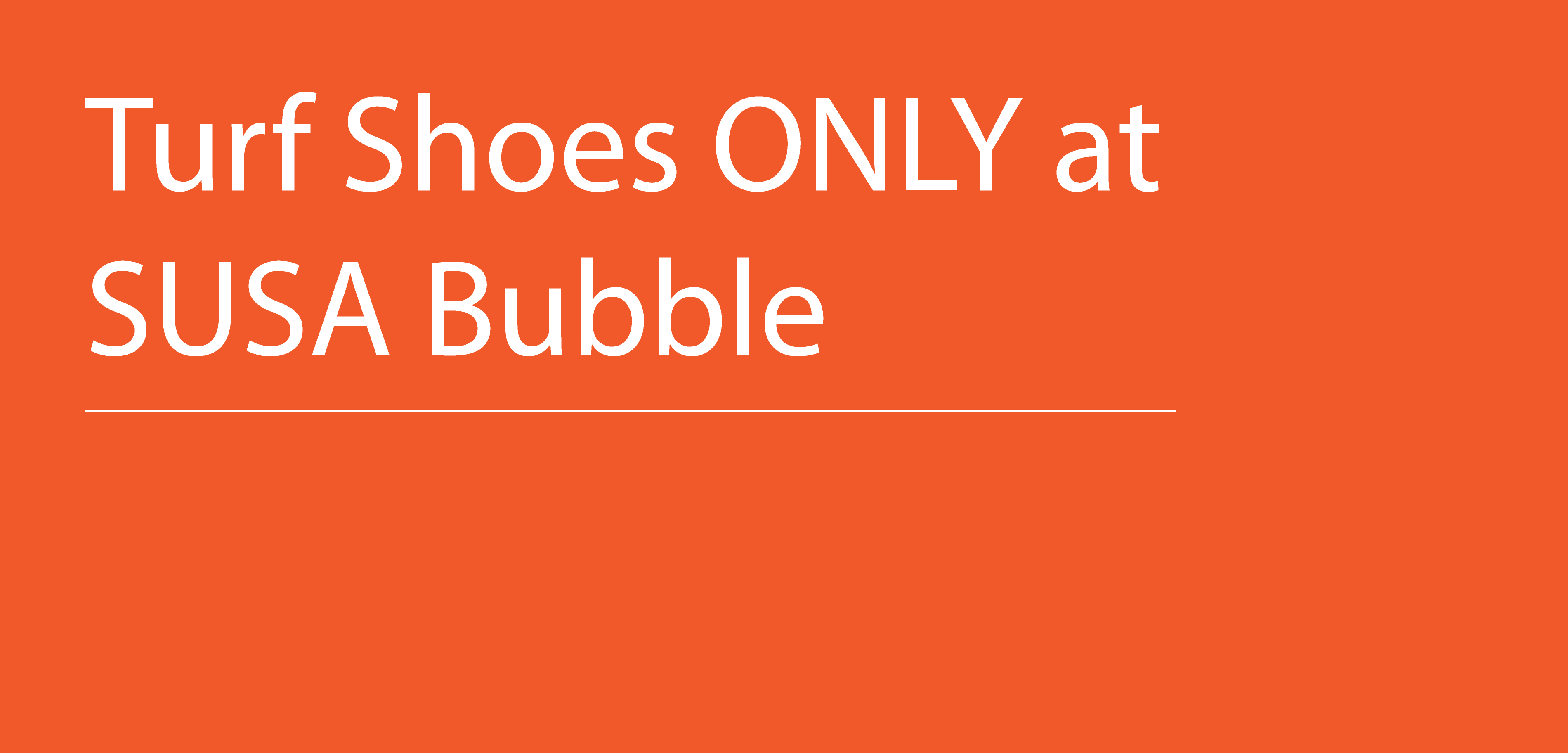 Turf Shoes ONLY at SUSA Bubble